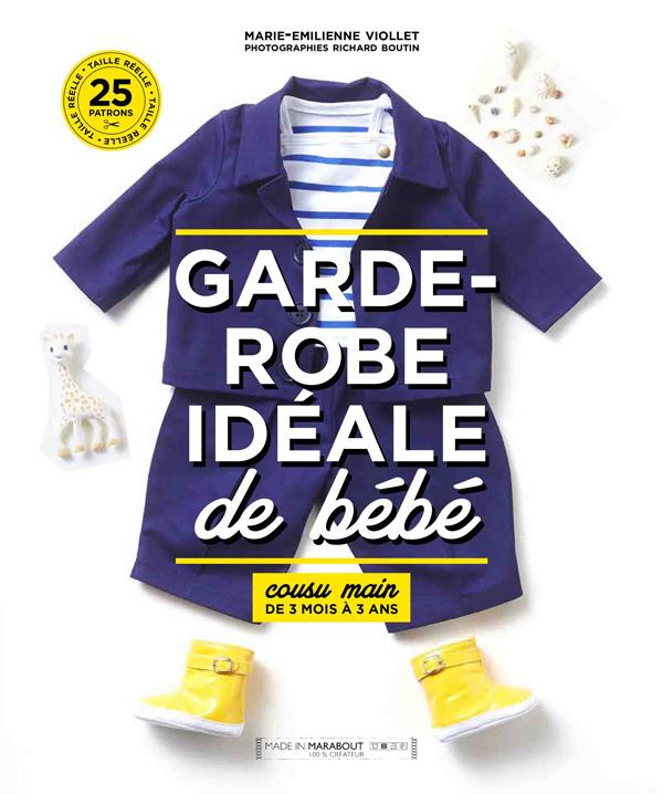 Livre Garde Robe Ideale Bebe Marie Emilienne Viollet Marabout couverture